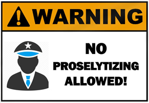 Warning No proselytizing allowed